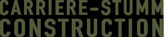 Carriere-Stumm Contstruction